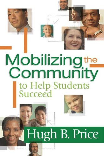 Mobilizing the Community to Help Students Succeed 9781416606963