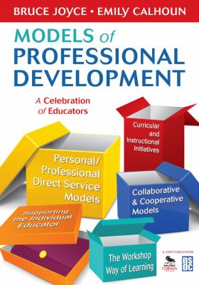 Models of Professional Development: A Celebration of Educators 9781412978064
