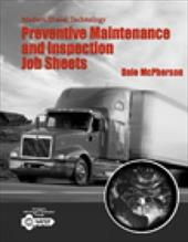 Modern Diesel Technology: Safety, Preventive Maintenance and Inspection Job Sheets 6278815
