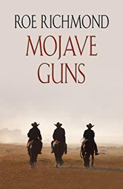 Mojave Guns 9781410452900