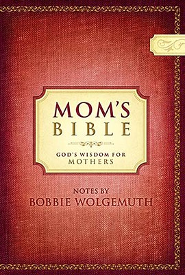 Mom's Bible-NCV: God's Wisdom for Mothers 9781418537883
