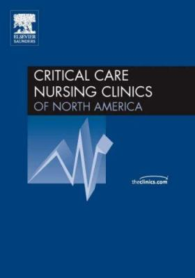 Monitoring and Hemodynamics, an Issue of Critical Care Nursing Clinics 9781416035039