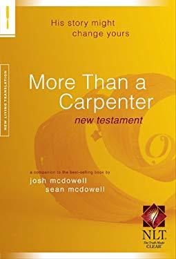 More Than a Carpenter New Testament-NLT 9781414332055