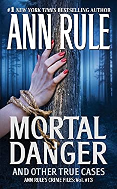 Mortal Danger: And Other True Cases 9781416542209