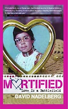 Mortified: Love Is a Battlefield 9781416954798