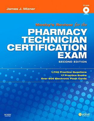 Mosby's Review for the Pharmacy Technician Certification Examination 9781416062042
