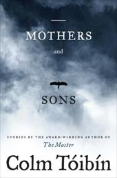 Mothers and Sons: Stories 6235685