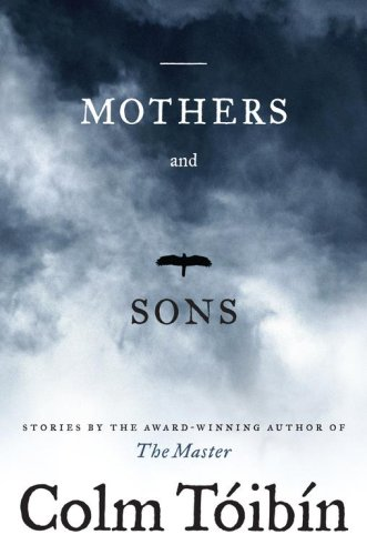 Mothers and Sons: Stories 9781416534655