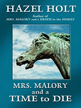 Mrs. Malory and a Time to Die 9781410415295