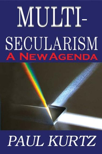 Multi-Secularism: A New Agenda 9781412814195