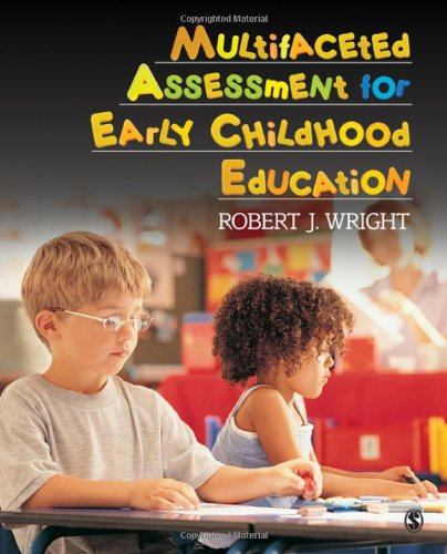 Multifaceted Assessment for Early Childhood Education 9781412970150