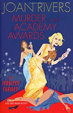 Murder at the Academy Awards: A Red Carpet Murder Mystery 9781416599371