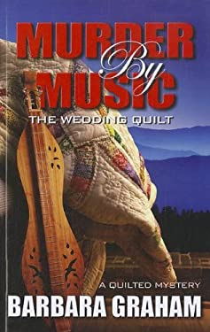 Murder by Music: The Wedding Quilt 9781410444486