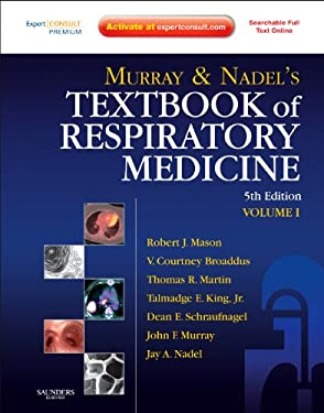 Murray and Nadel's Textbook of Respiratory Medicine: 2-Volume Set 9781416047100