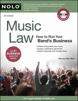Music Law: How to Run Your Band's Business [With CDROM] 9781413310566