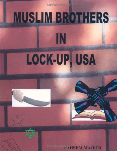Muslim Brothers in Lock-Up, USA 9781411683426