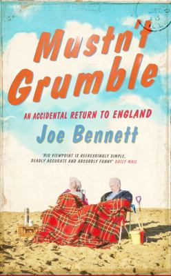 Mustn't Grumble: In Search of England and the English 9781416526032