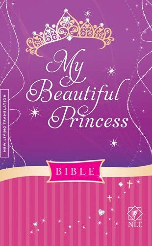 My Beautiful Princess Bible-NLT by Sheri Rose Shepherd
