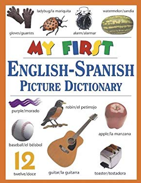 My First English-Spanish Picture Dictionary 9781412710862