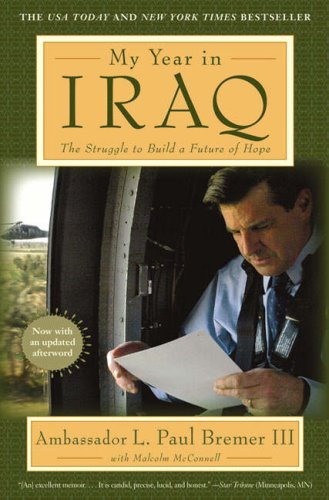 My Year in Iraq: The Struggle to Build a Future of Hope 9781416540588