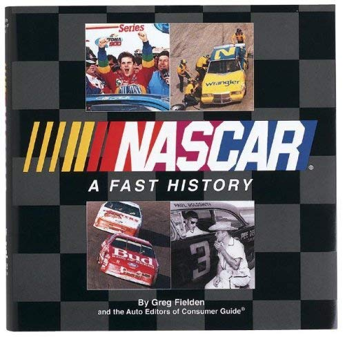 NASCAR a Fast History 9781412711555