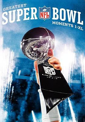 NFL Greatest Super Bowl Moments: I-XL 9781419841507