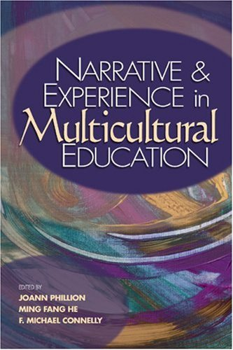 Narrative and Experience in Multicultural Education 9781412905824