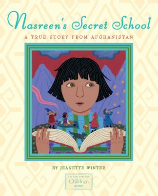 Nasreen's Secret School: A True Story from Afghanistan 9781416994374