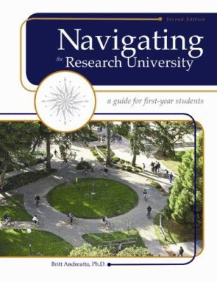 Navigating the Research University: A Guide for First-Year Students 9781413033991