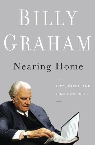 Nearing Home: Life, Faith, and Finishing Well 9781410442871