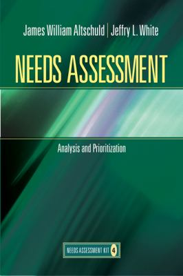 Needs Assessment: Analysis and Prioritization (Book 4) 9781412975575