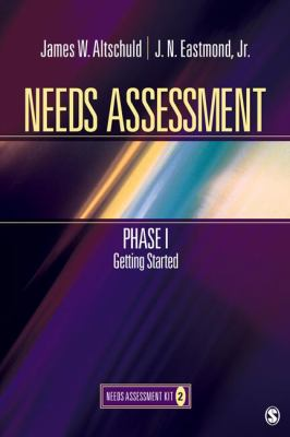 Needs Assessment Phase I: Getting Started (Book 2) 9781412978729
