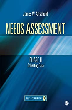Needs Assessment Phase II: Collecting Data (Book 3) 9781412975131