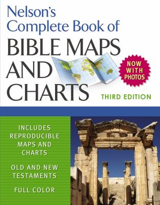Nelson's Complete Book of Bible Maps and Charts 9781418541712