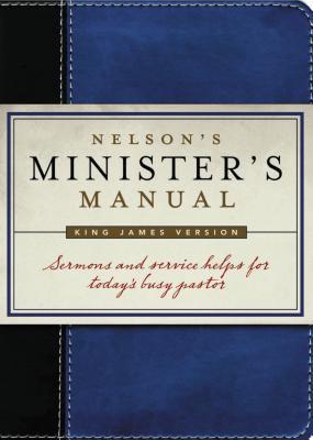 Nelson's Minister's Manual-KJV Edition 9781418527761