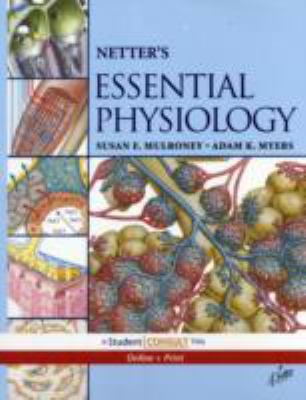 Netter's Essential Physiology: With Student Consult Online Access 9781416041962