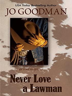 Never Love a Lawman 9781410424594