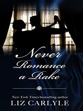 Never Romance a Rake 9781410411051