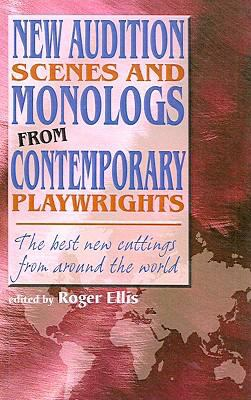 New Audition Scenes and Monologs from Contemporary Playwrights: The Best New Cuttings from Around the World 9781417685837