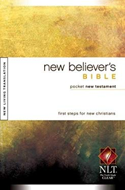 New Believer's Bible Pocket New Testament-NLT 9781414333885