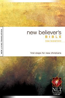 New Believer's New Testament-NLT 9781414302577
