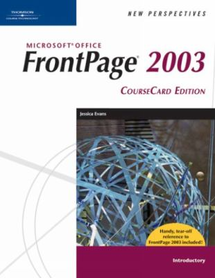 New Perspectives on Microsoft FrontPage 2003, Introductory Jessica Evans