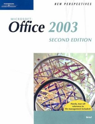 New Perspectives on Microsoft Office 2003: Brief 9781418860929