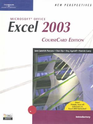 New Perspectives on Microsoft Office Excel 2003, Introductory, Coursecard Edition 9781418839062