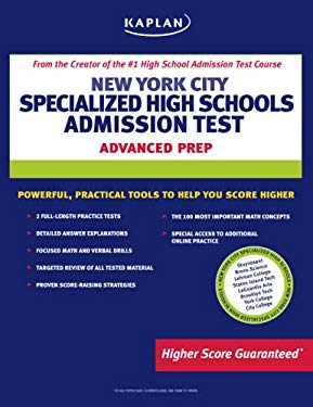 New York City Specialized High Schools Admissions Test: Advanced Prep for Advanced Students 9781419577932