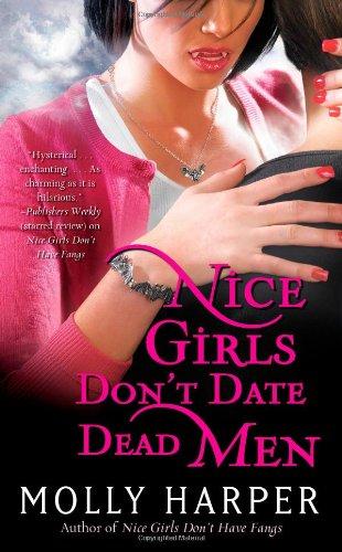 Nice Girls Don't Date Dead Men 9781416589433