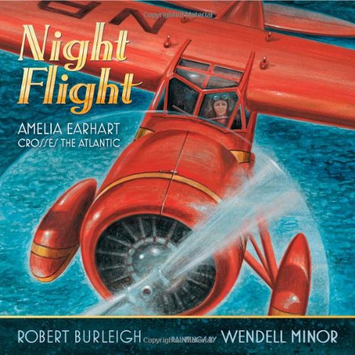 Night Flight: Amelia Earhart Crosses the Atlantic 9781416967330
