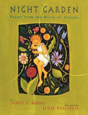 Night Garden: Poems from the World of Dreams 9781416968160