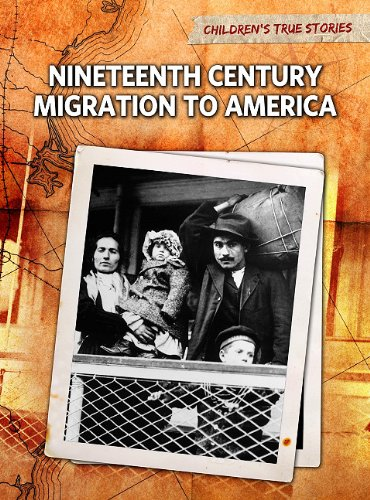 Nineteenth Century Migration to America 9781410940742