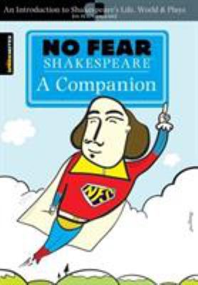 No Fear Shakespeare: A Companion 9781411497467